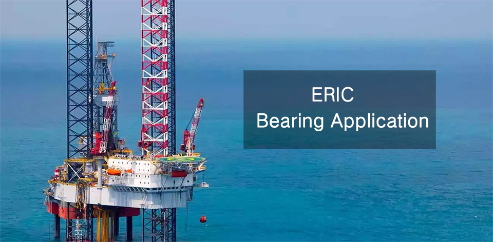 ERIC Bearing Application